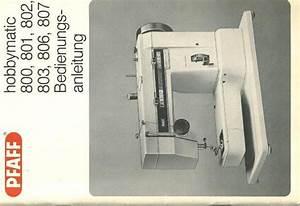 Nähmaschine Unterfaden Aufspulen : bedienungsanleitung pfaff hobbymatic 807 seite 1 von 13 ~ Eleganceandgraceweddings.com Haus und Dekorationen