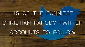 15 of the Funni... Twitter Accounts Quotes