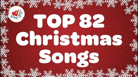 Top 82 Christmas Songs And Carols With Lyrics 2018 🎅 Youtube
