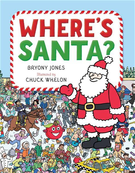 where s santa book by bryony jones chuck whelon