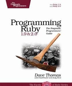 Programming Ruby 1 9  U0026 2 0 The Pragmatic Programmers