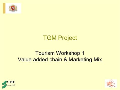 marketing caign tourism added value chain and marketing mix