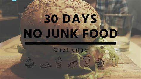 21 Day No Junk Food Challenge