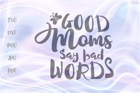 good moms  bad words sarcastic svg  cricut vector cut  cut files design bundles