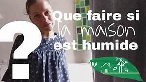 logement eco responsable With maison humide que faire