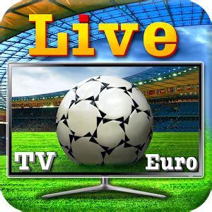 scarica Calcio in diretta TV Euro da Football Stream apk ...