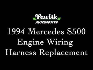 1994 Mercedes S500  Engine Wiring Harness Replacement