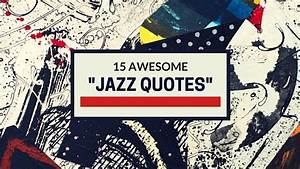 15 Awesome Jazz Quotes