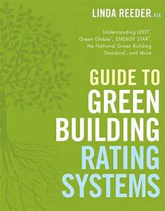 Guide To Green Building Rating Systems  Linda Reeder