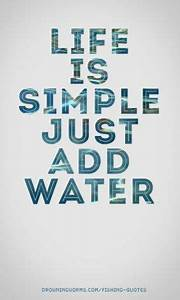 De-stress on th... Simple Water Quotes