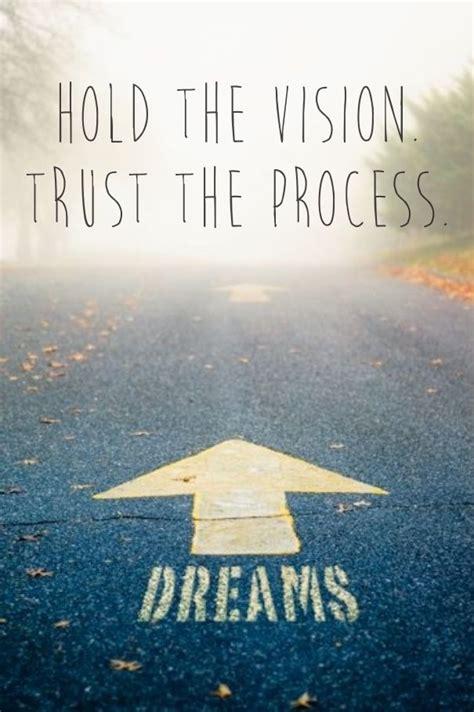 hold  vision trust  process trust  process