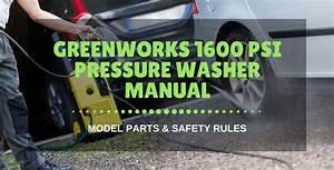Greenworks 1600 Psi Pressure Washer Manual  Model Parts