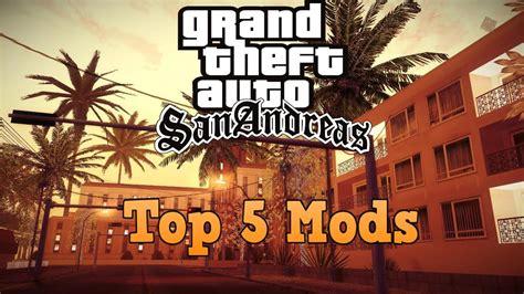 Gta San Andreas Top 5 Mods Total Conversion Download
