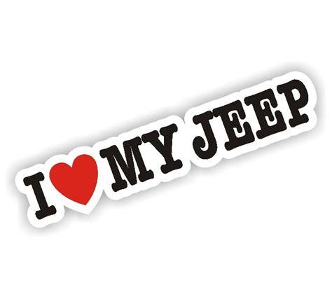 i love my jeep i love my jeep