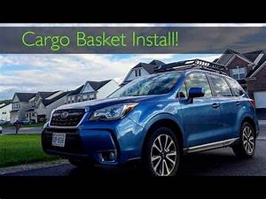 2017 Subaru Forester Xt  Roof Cargo Basket Install   Rola