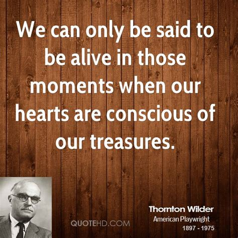 Image result for Thornton Wilder Quotes
