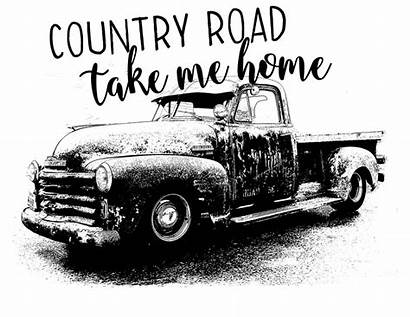 Country Take Road Clipart Truck Sublimation Saying