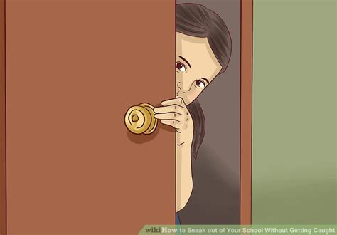 How To Sneak Out Of Your School Without Getting Caught 11
