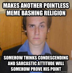 Meme Religion - posts christian mom meme in sig this proves god isnt real atheist andy quickmeme