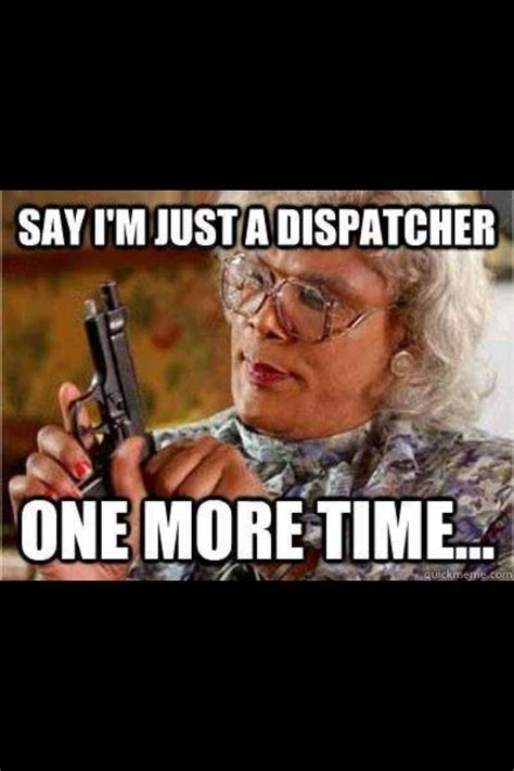 Dispatcher Memes - 911 dispatcher 911 pinterest girls law enforcement and haha