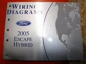 2005 Ford Escape Hybrid Original Factory Wiring Diagrams