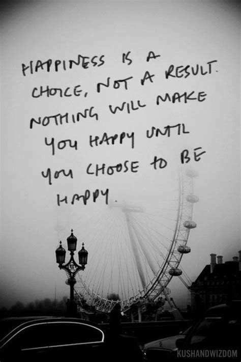 quote   week  happiness   choice quotes