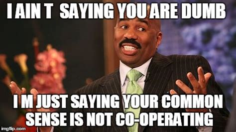 Common Sense Meme - steve harvey meme imgflip