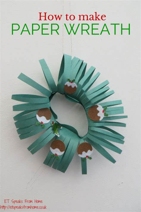 how to make a wreath how to make paper wreath et speaks from home