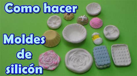 como hacer moldes flexibles de silic 243 n youtube