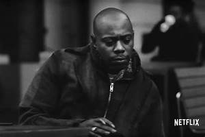 Watch the Trailer For Dave Chappelle's Upcoming Netflix ...
