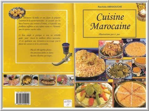 livre cuisine marocaine telecharger le livre de cuisine marocaine rachida hamaouche