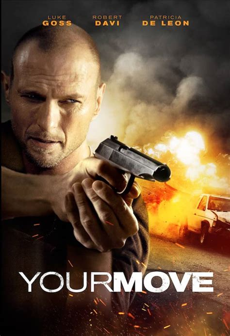 Your Move (2018) Poster #1 - Trailer Addict