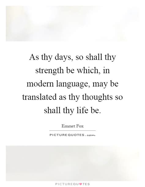 as thy days so shall thy strength be which in modern language picture quotes
