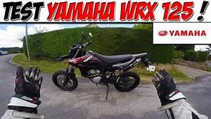 Yamaha 125 Wrx : moto vlog 97 test yamaha wrx 125 un sm pour g ant youtube ~ Medecine-chirurgie-esthetiques.com Avis de Voitures