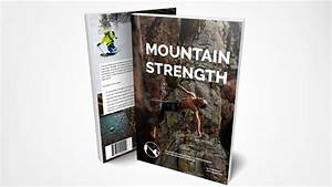 Mountain Strength  A Training Manual For Mountain Athletes