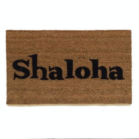 shalom doormat shaloha shalom aloha doormat by