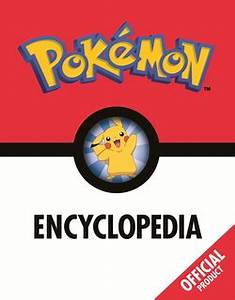 Pokémon Encyclopedia: Official - Bulbapedia, the community ...
