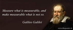 Measure what is measurable, and make measurable what is ...