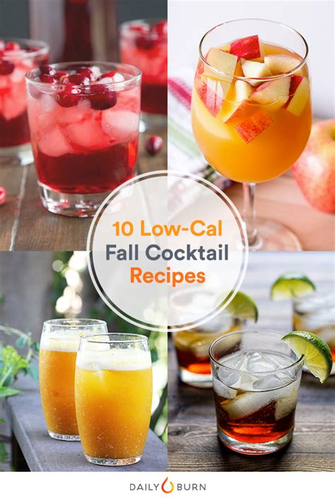 autumn cocktails 10 autumn inspired cocktail recipes under 200 calories