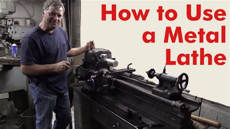 How To Use A Metal Lathe  Kevin Caron Youtube