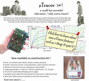 The Utracer  A Miniature Tube Tester    Curve Tracer