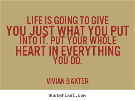 sayings is going to give you just what you put