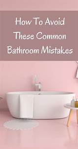Avoid, These, 4, Common, Bathroom, Mistakes, In, 2021