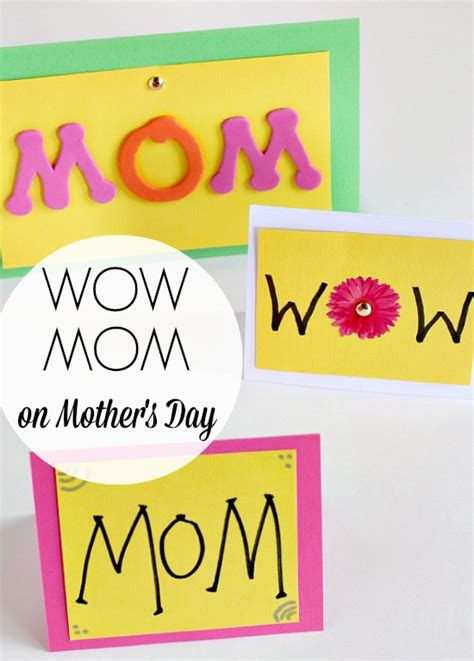 ways  wow mom  mothers day cards   takes