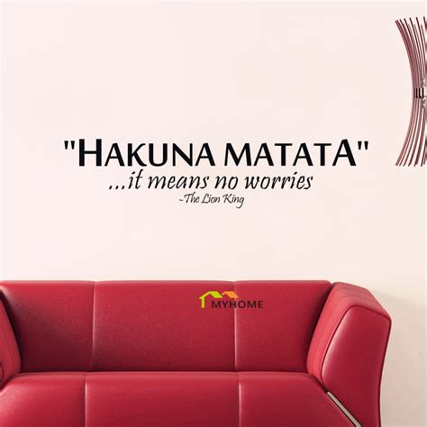 sticker citation chambre the king quotes hakuna matata it means no worries