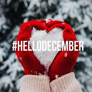 Hello December Winter Snow Heart Quote Pictures, Photos ...