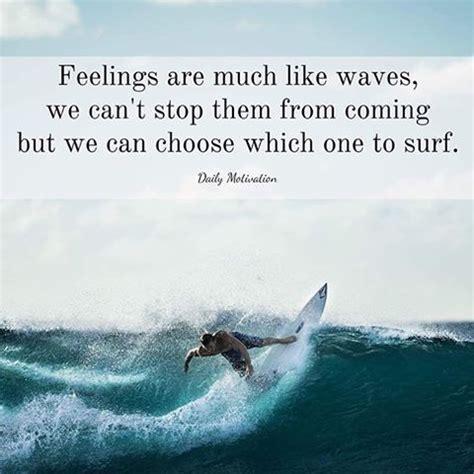 feelings    waves   stop