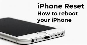 How To Reset Your Iphone  Any Generation