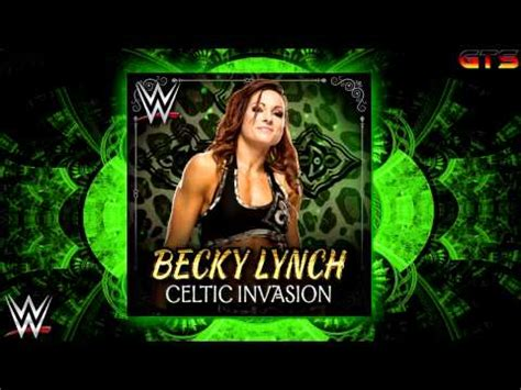 becky lynch wwe theme song celtic invasion