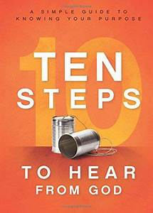 10 Steps To Hear From God  A Simple Guide To Knowing Your